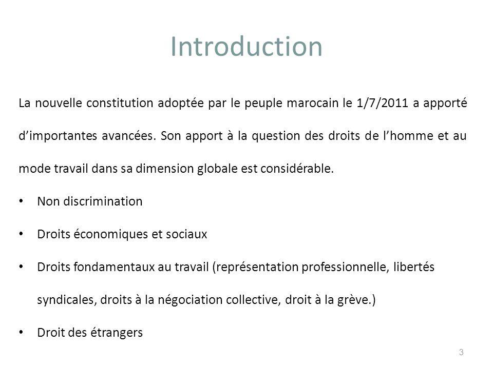 Introduction La nouvelle constitution adoptée par le peuple marocain le 1/7/2011 a apporté dimportantes avancées.