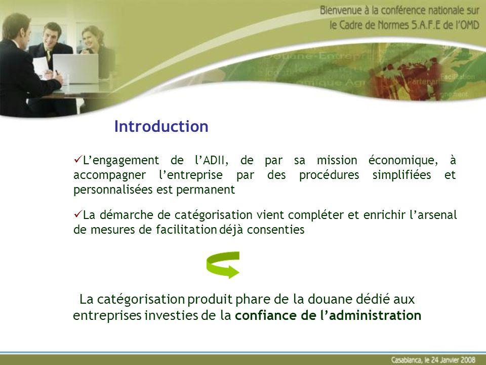 Introduction Lengagement de lADII, de par sa mission économique, à accompagner lentreprise par des procédures simplifiées et personnalisées est perman