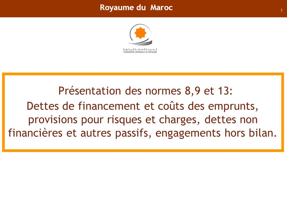 32 Normes 13: Engagements hors bilan. Royaume du Maroc