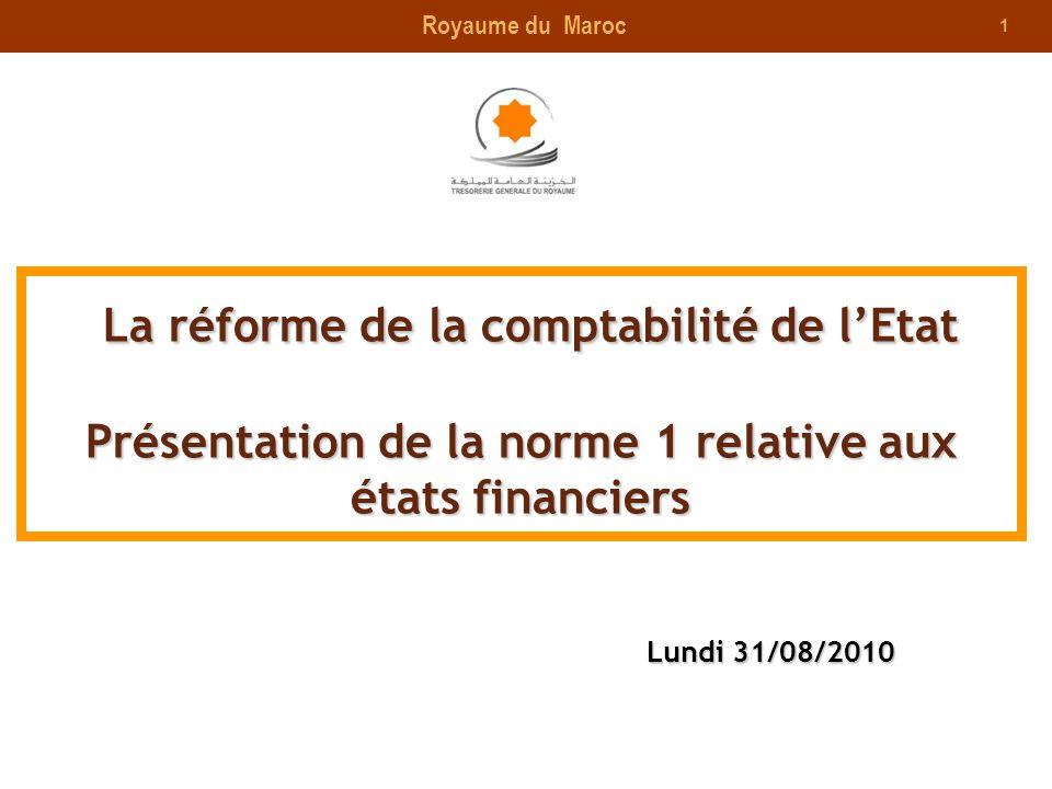 1 La réforme de la comptabilité de lEtat Présentation de la norme 1 relative aux états financiers La réforme de la comptabilité de lEtat Présentation