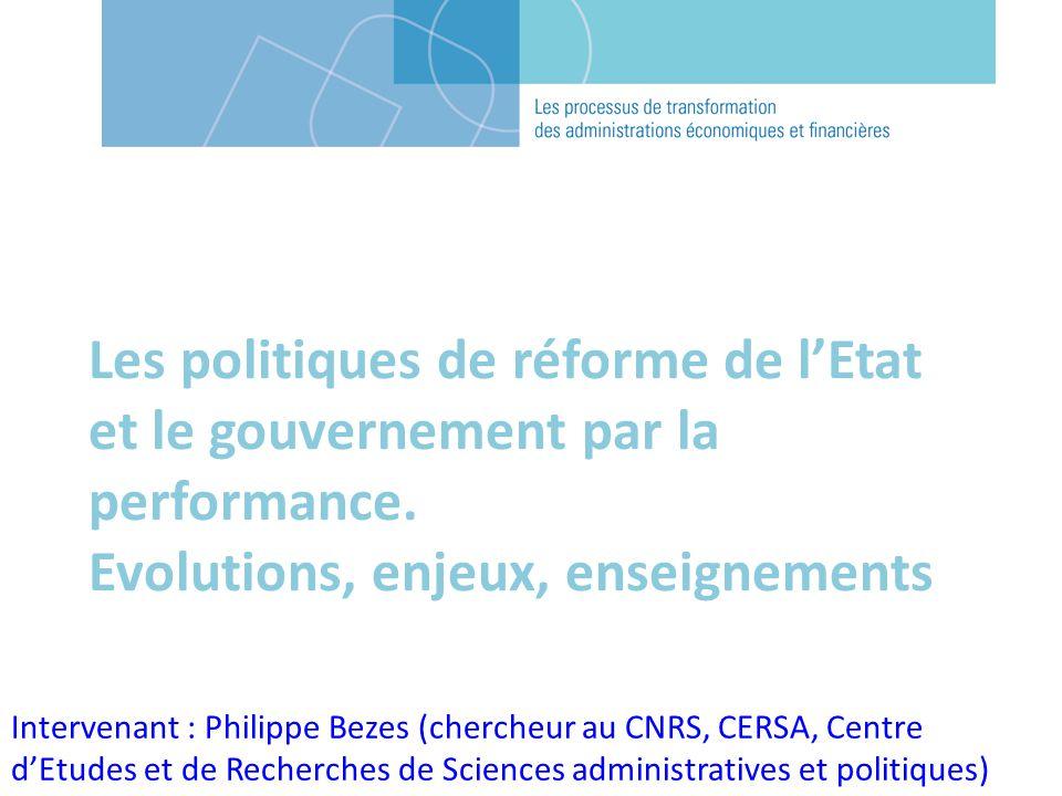 Les politiques de réforme de lEtat et le gouvernement par la performance.