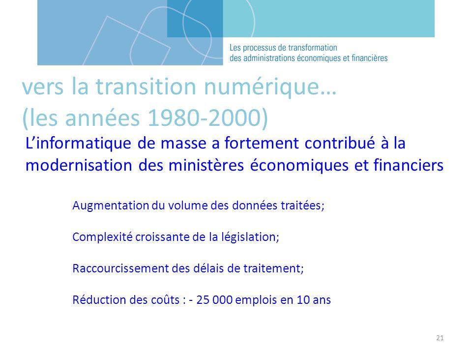 21 Linformatique de masse a fortement contribué à la modernisation des ministères économiques et financiers Augmentation du volume des données traitée