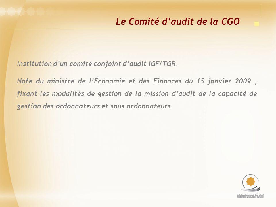 Le Comité daudit de la CGO Institution dun comité conjoint daudit IGF/TGR. Note du ministre de lÉconomie et des Finances du 15 janvier 2009, fixant le