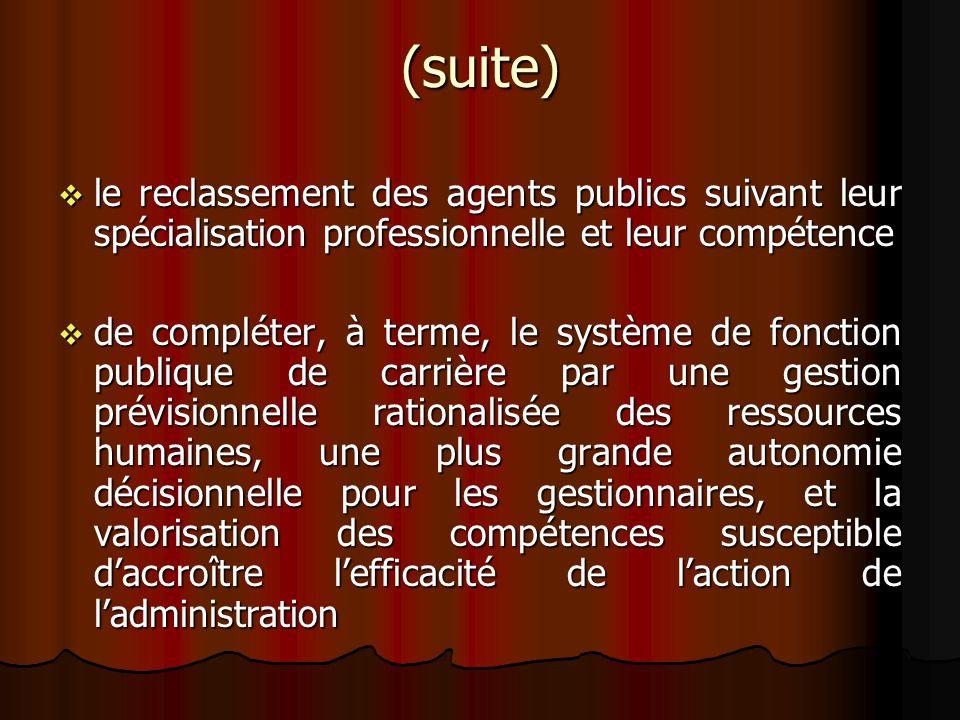 (suite) le reclassement des agents publics suivant leur spécialisation professionnelle et leur compétence le reclassement des agents publics suivant l