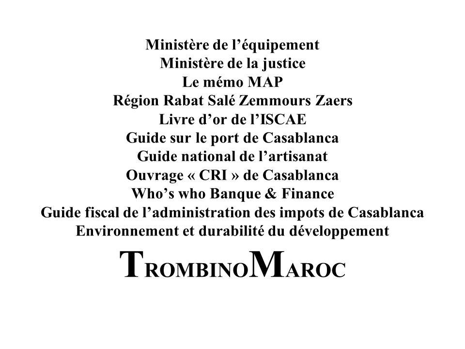 PUBLICATIONS Whos who in Morocco Le Parlement Lenvironnement Guide du département de lagriculture Répertoire du Ministère du tourisme Guide du Ministè