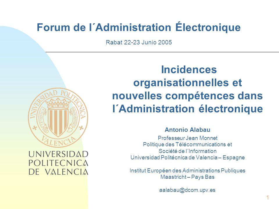 22 1.Des changements radicaux se produisent-ils dans les administrations publiques et sont-ils nécessaires.