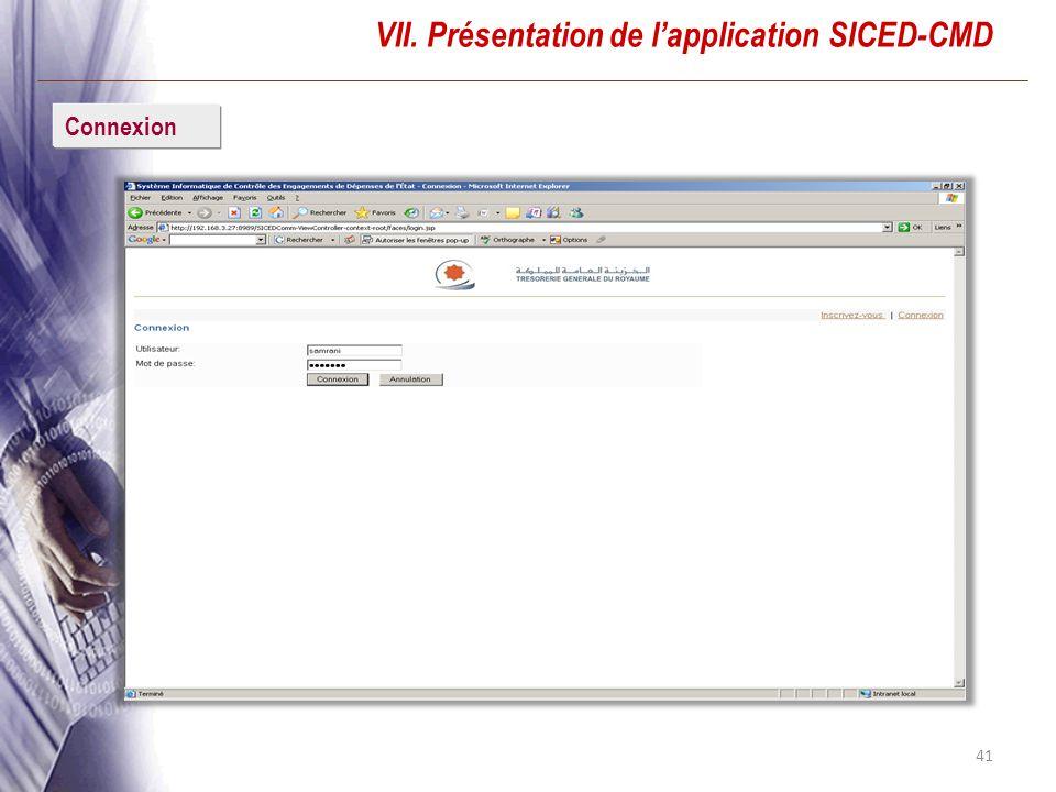 41 VII. Présentation de lapplication SICED-CMD Connexion