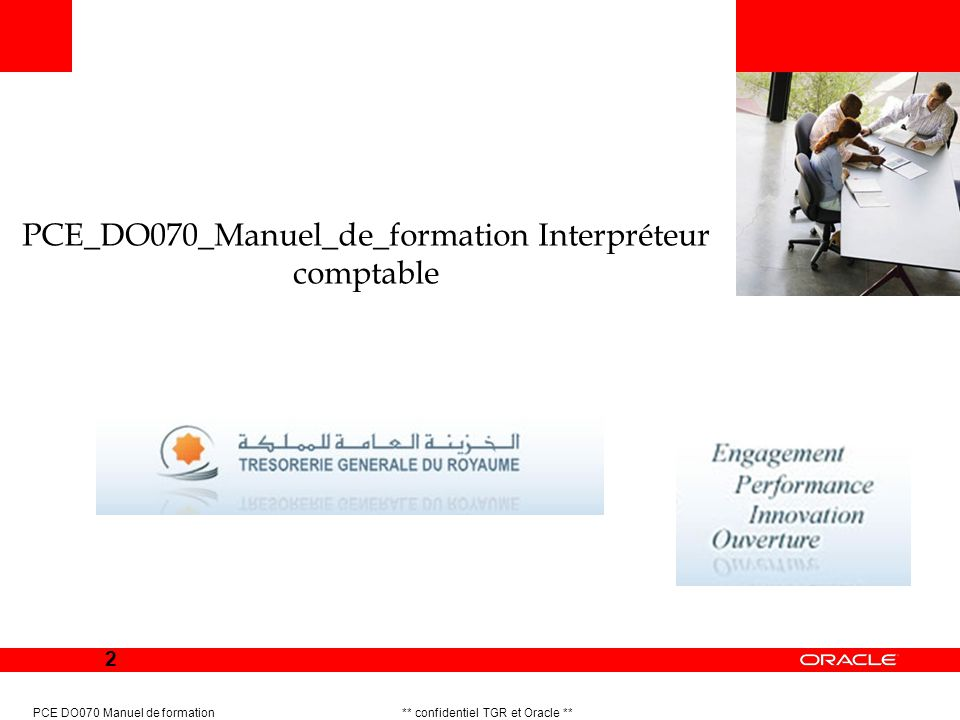2 PCE DO070 Manuel de formation ** confidentiel TGR et Oracle ** PCE_DO070_Manuel_de_formation Interpréteur comptable