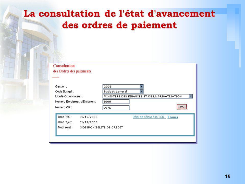 16 La consultation de l'état d'avancement des ordres de paiement