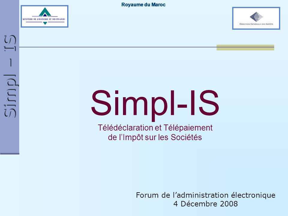 Simpl – IS 12 Agenda Introduction Téléprocédures du Simpl-IS Fonctionnement du Simpl-IS