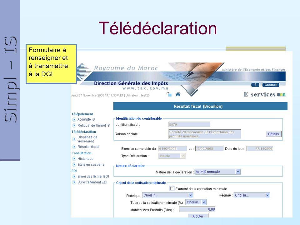 Simpl – IS 14 Télédéclaration Formulaire à renseigner et à transmettre à la DGI