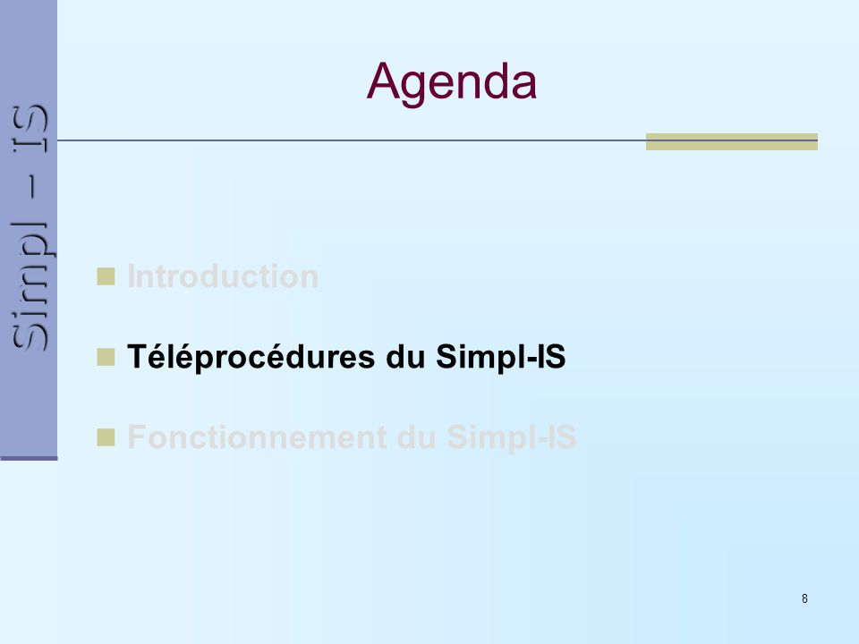 Simpl – IS 9 Quest-ce que le Simpl-IS .