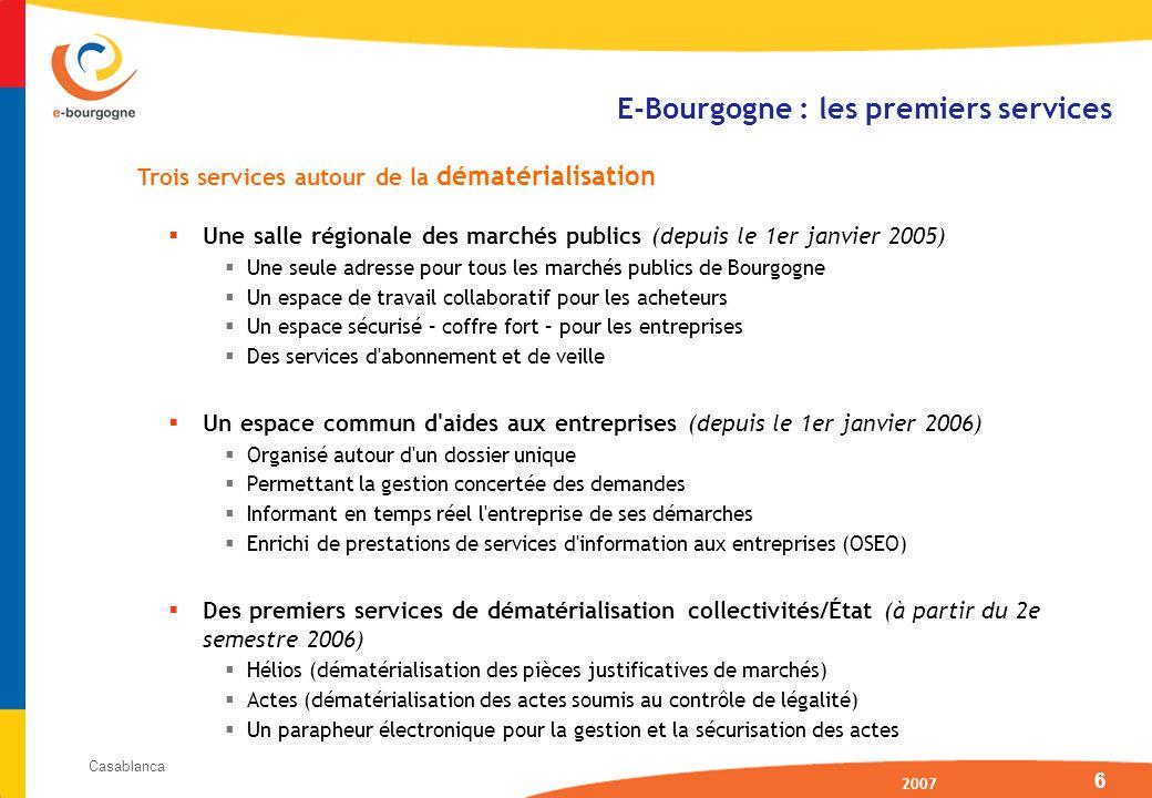 2007 Casablanca 7 e-bourgogne marchés publics : périmètre cible Salle régionale des marchés publics Service d archivage électronique légal Tutoriaux de formation Observatoire de l achat public Service dématérialisé d éxécution des marchés