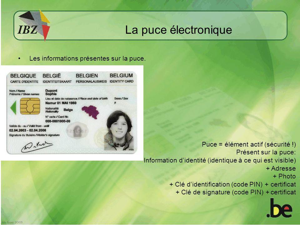 La puce électronique Les informations présentes sur la puce.