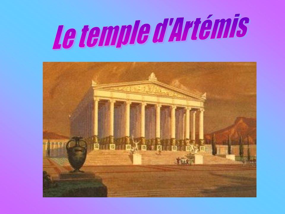 Nous vous parlerons du temple dArtémis.Ce temple était magnifique.
