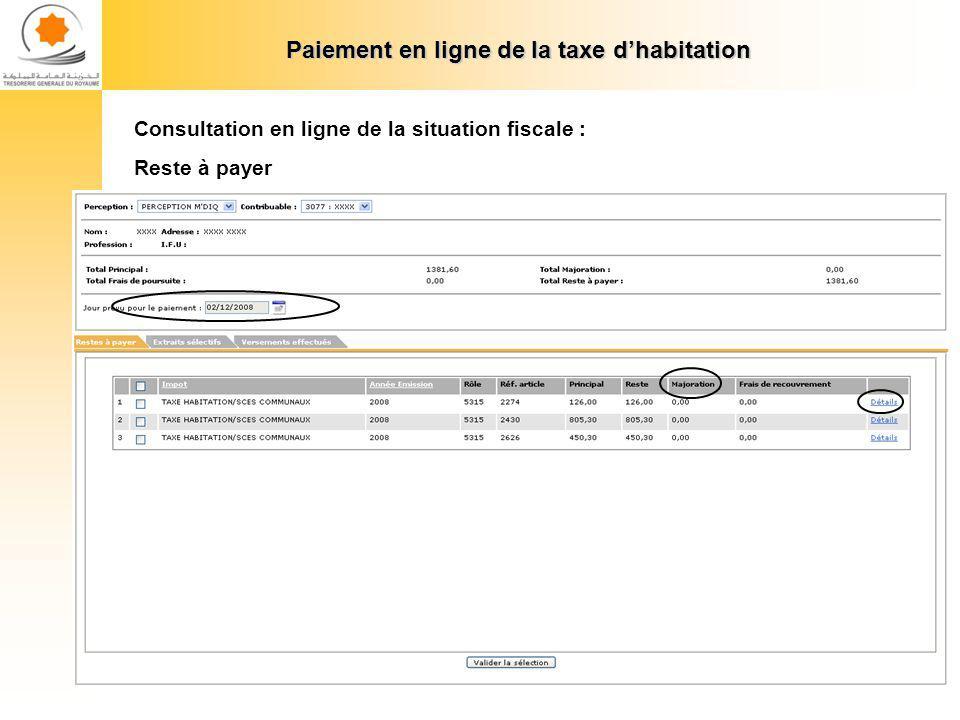 Paiement en ligne de la taxe dhabitation Consultation en ligne de la situation fiscale : Reste à payer : Détails dune ligne