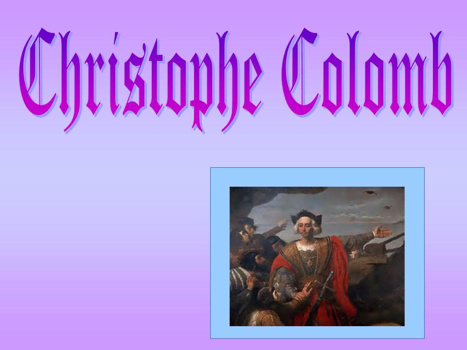 Qui est Christophe Colomb.Il est né en 1451 à Gênes.