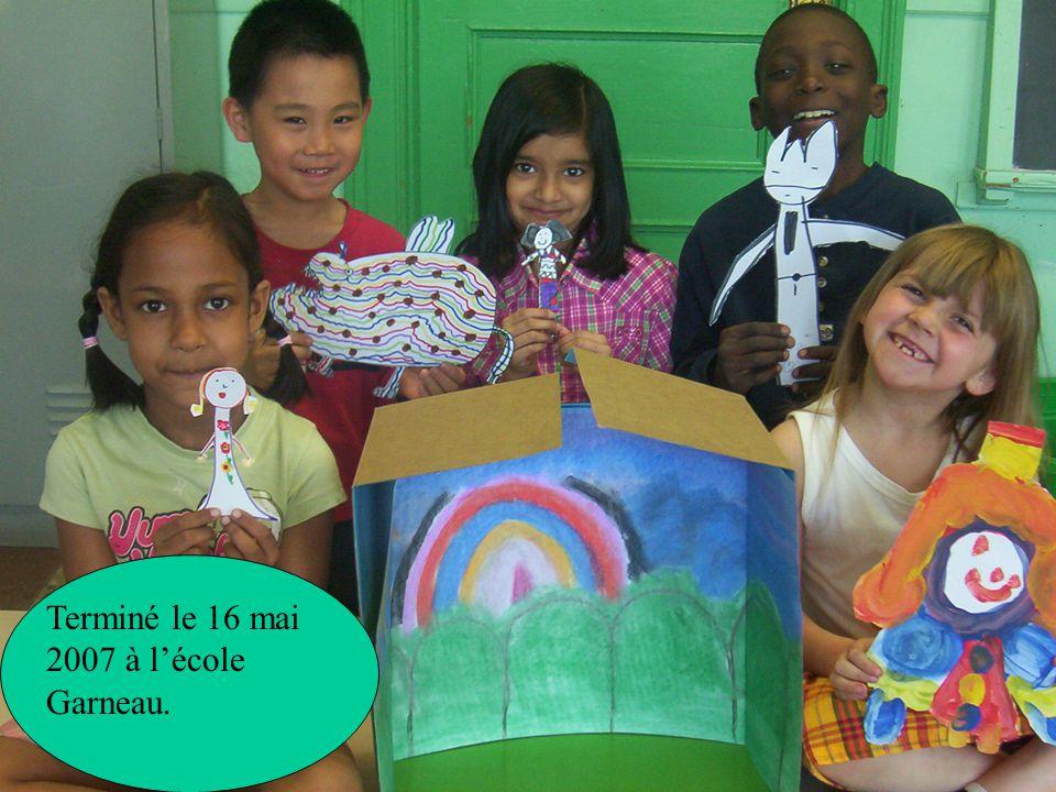 Terminé le 16 mai 2007 à lécole Garneau.