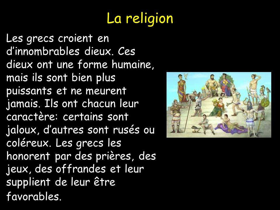 La religion Les grecs croient en dinnombrables dieux.