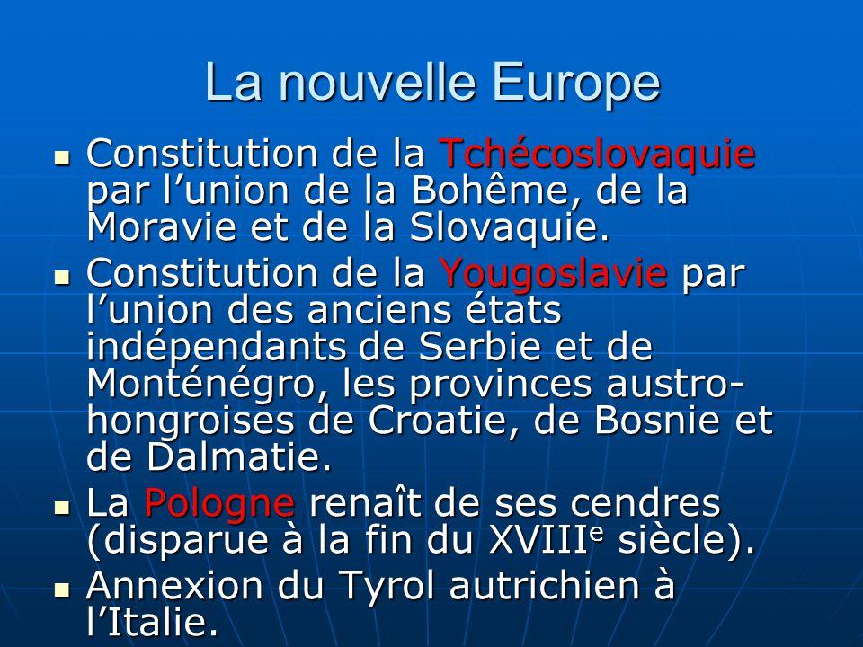 La nouvelle Europe Constitution de la Tchécoslovaquie par lunion de la Bohême, de la Moravie et de la Slovaquie.