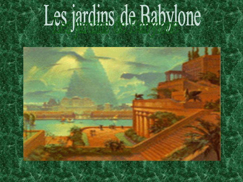 Les Jardins de Babylone Bonjour, De toute les merveilles du monde antique, on vous présentera les magnifiques jardins de Babylone.