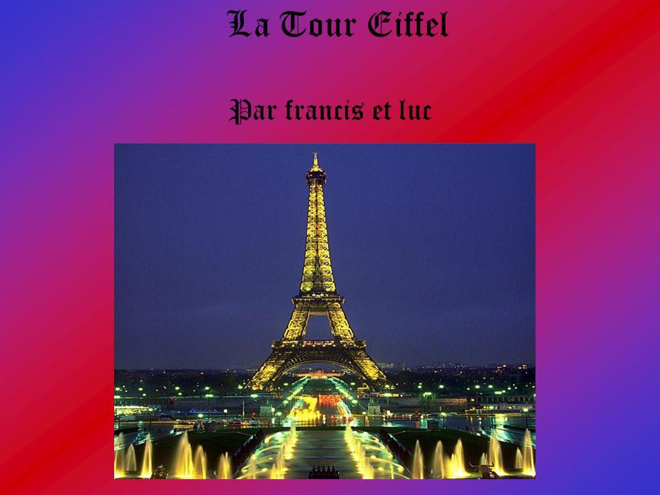 La Tour Eiffel Par francis et luc