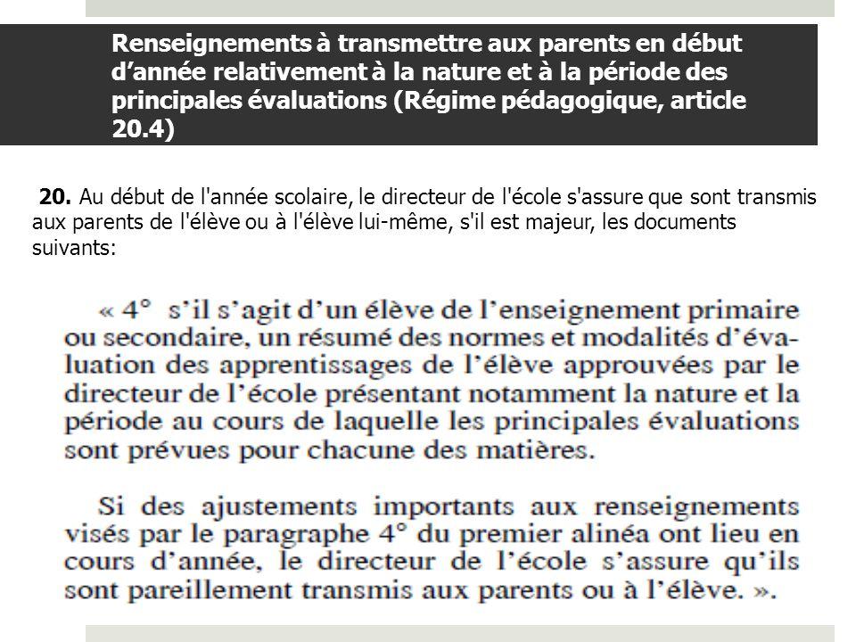 BDGAP-RI- Document de travail Renseignements à transmettre aux parents en début dannée relativement à la nature et à la période des principales évaluations (suite) Par la nature d une évaluation, on entend les principaux moyens prévus pour évaluer: un travail en classe une situation d évaluation un laboratoire une dictée etc.