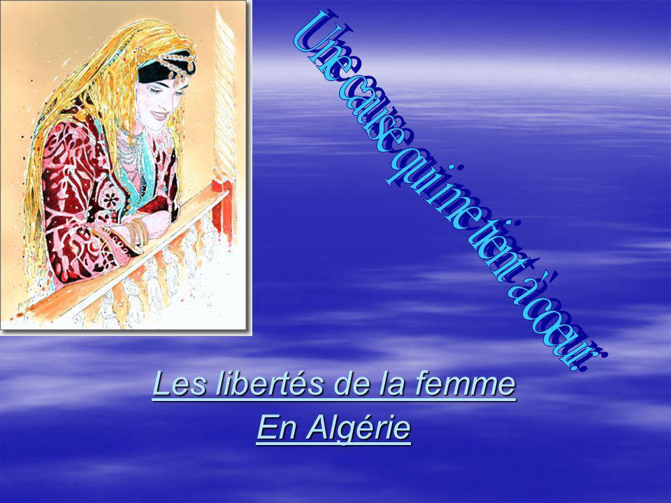 Évolution du monde.En Algérie, les droits de la femme sont brimés.