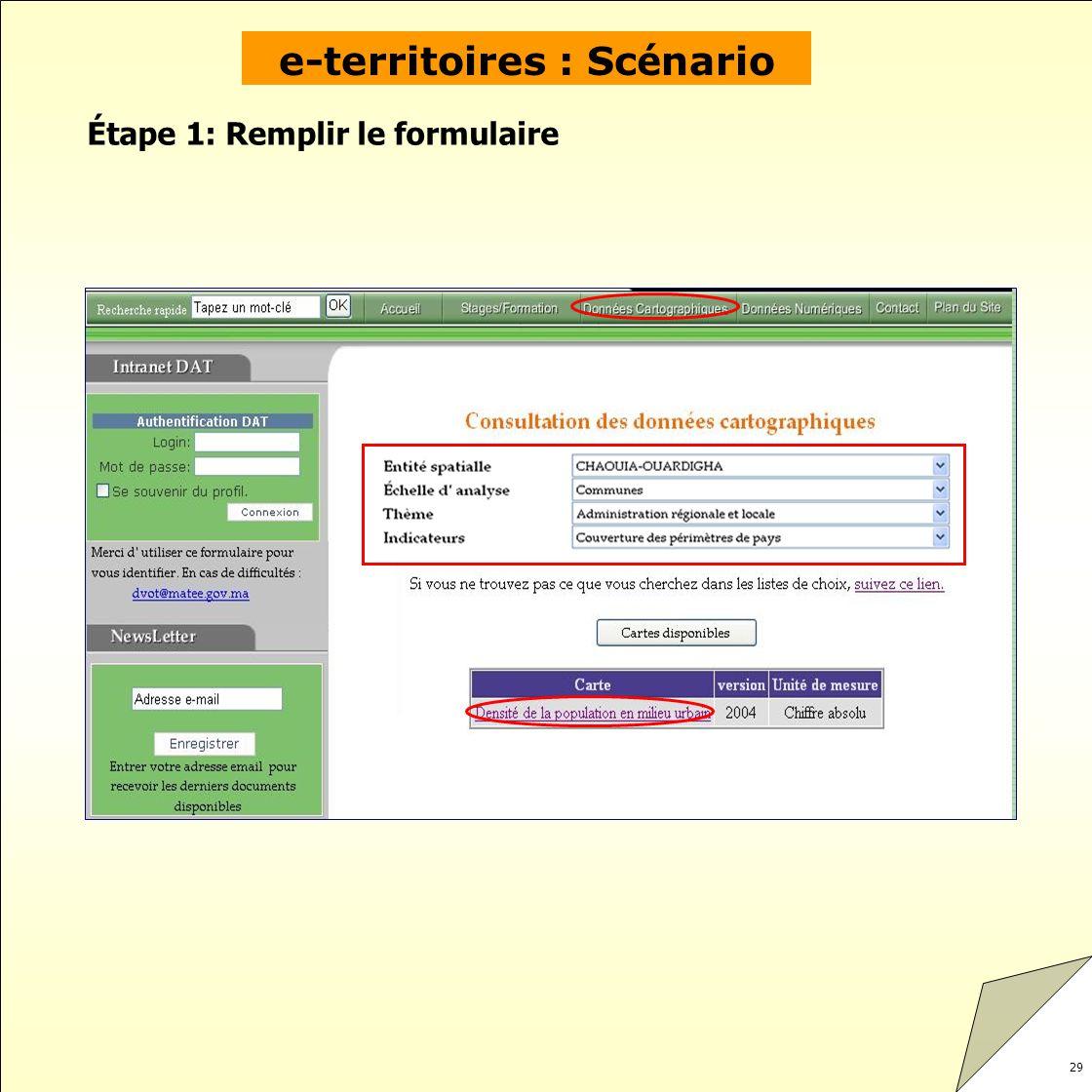 29 Étape 1: Remplir le formulaire e-territoires : Sc é nario
