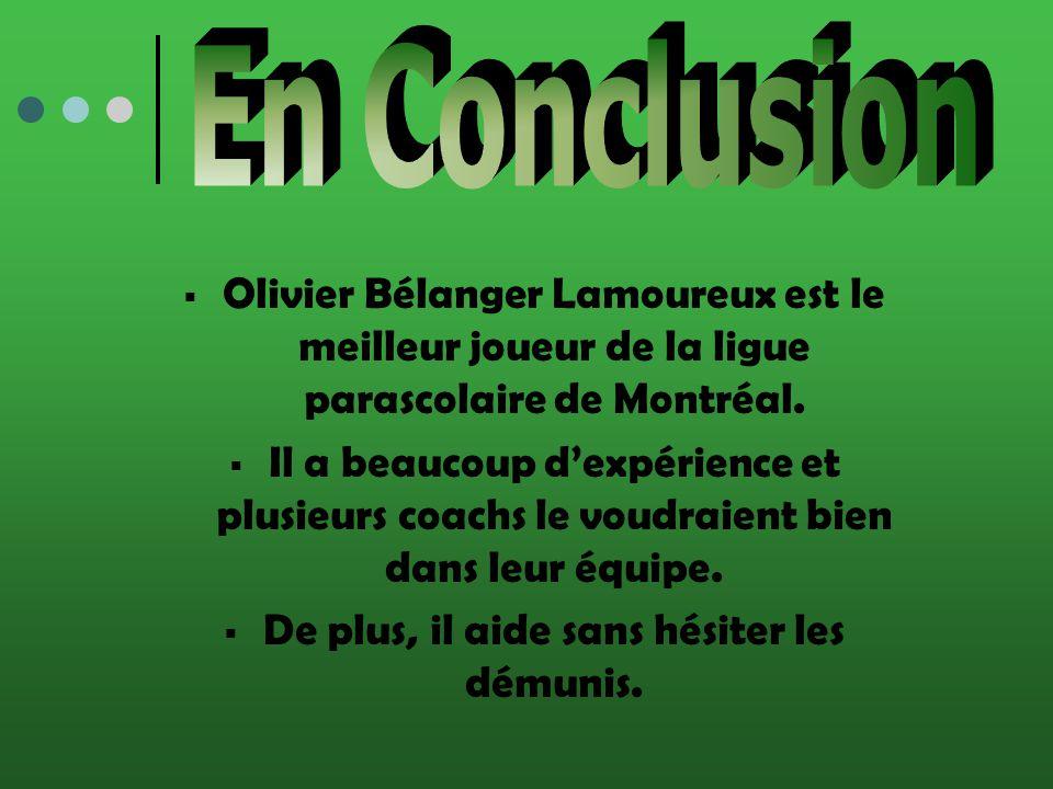 Olivier Bélanger Lamoureux est le meilleur joueur de la ligue parascolaire de Montréal.