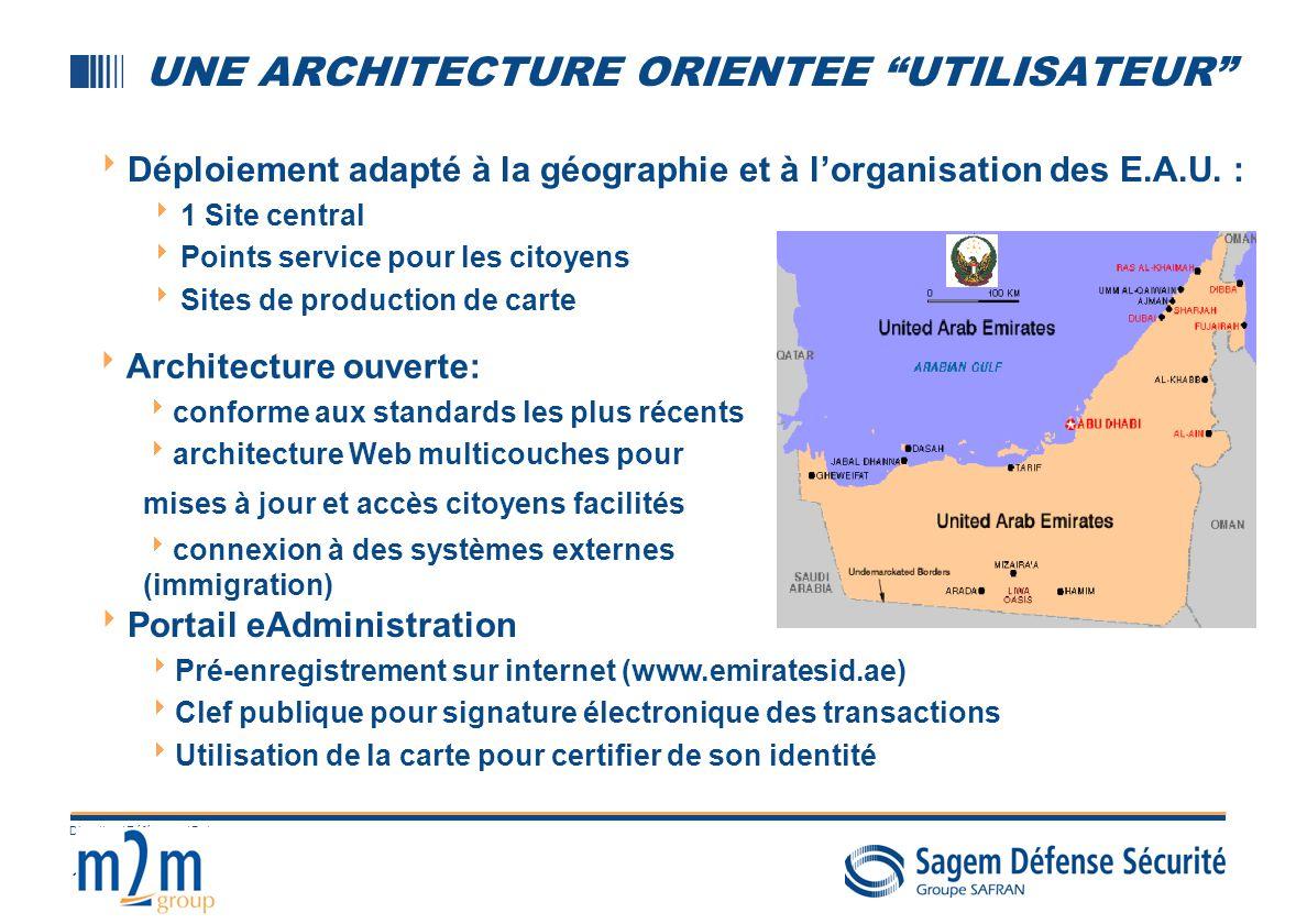 13 Direction / Référence / Date UNE ARCHITECTURE ORIENTEE UTILISATEUR Déploiement adapté à la géographie et à lorganisation des E.A.U. : 1 Site centra