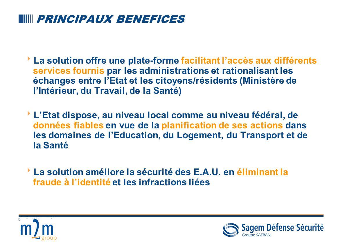 16 Direction / Référence / Date PRINCIPAUX BENEFICES La solution offre une plate-forme facilitant laccès aux différents services fournis par les admin
