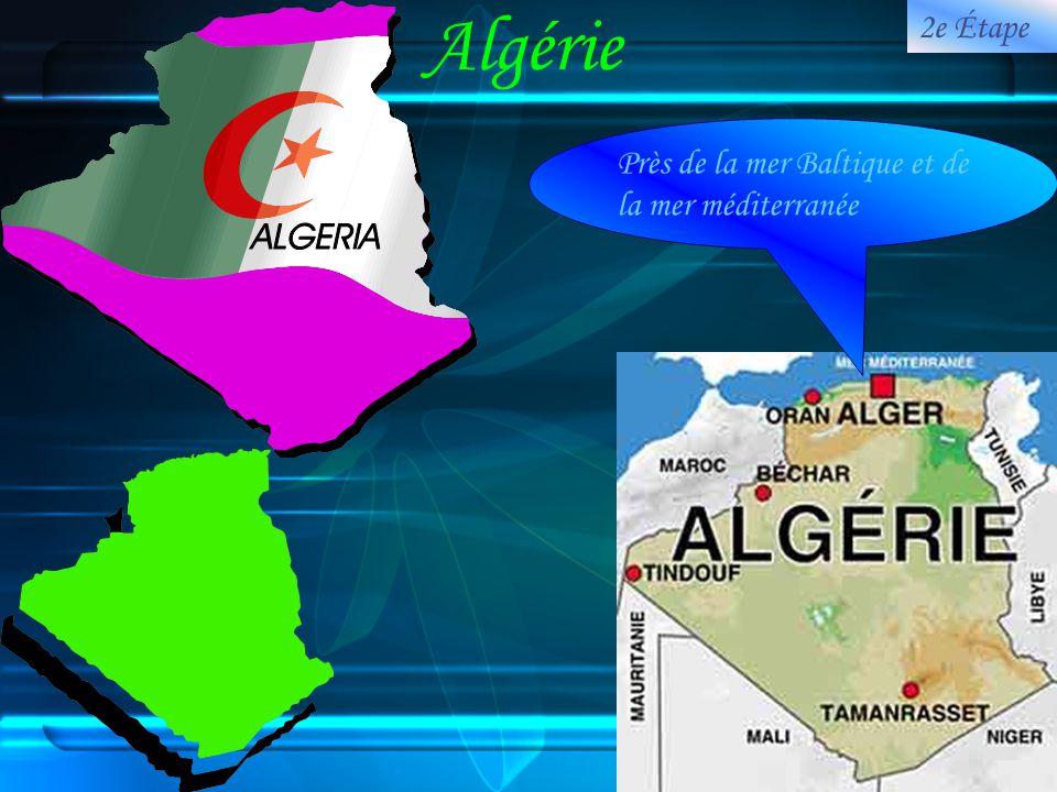 Algérie Près de la mer Baltique et de la mer méditerranée 2e Étape
