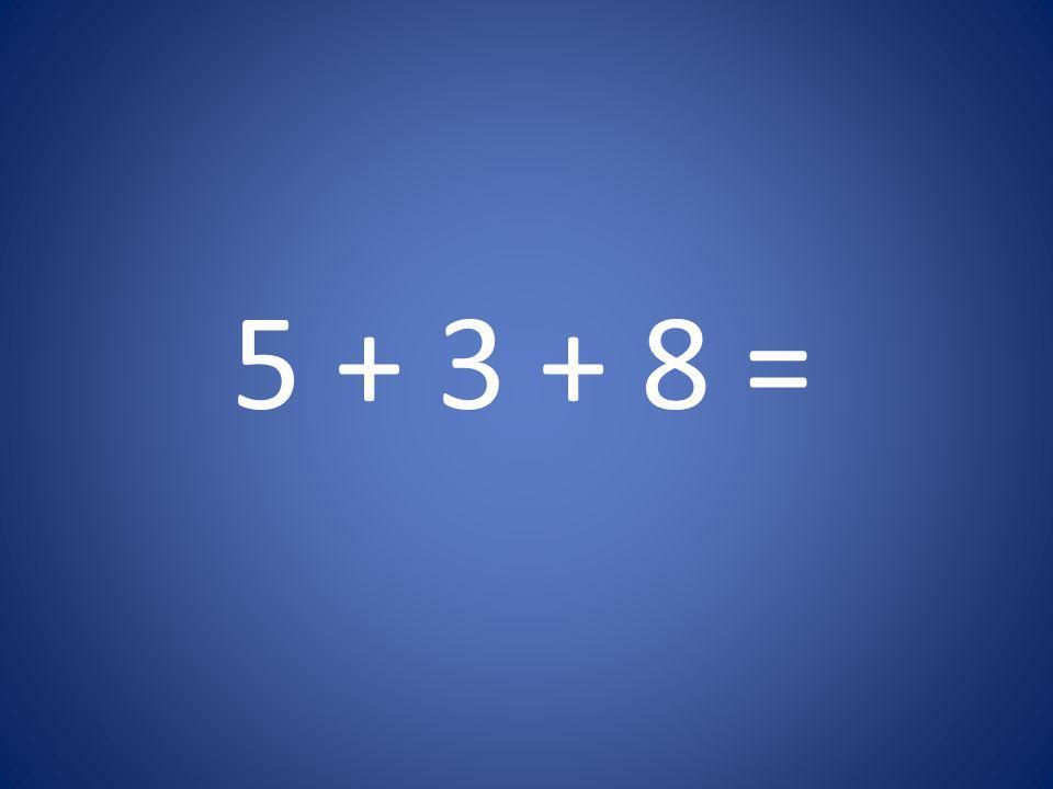 5 + 5 + 5 =
