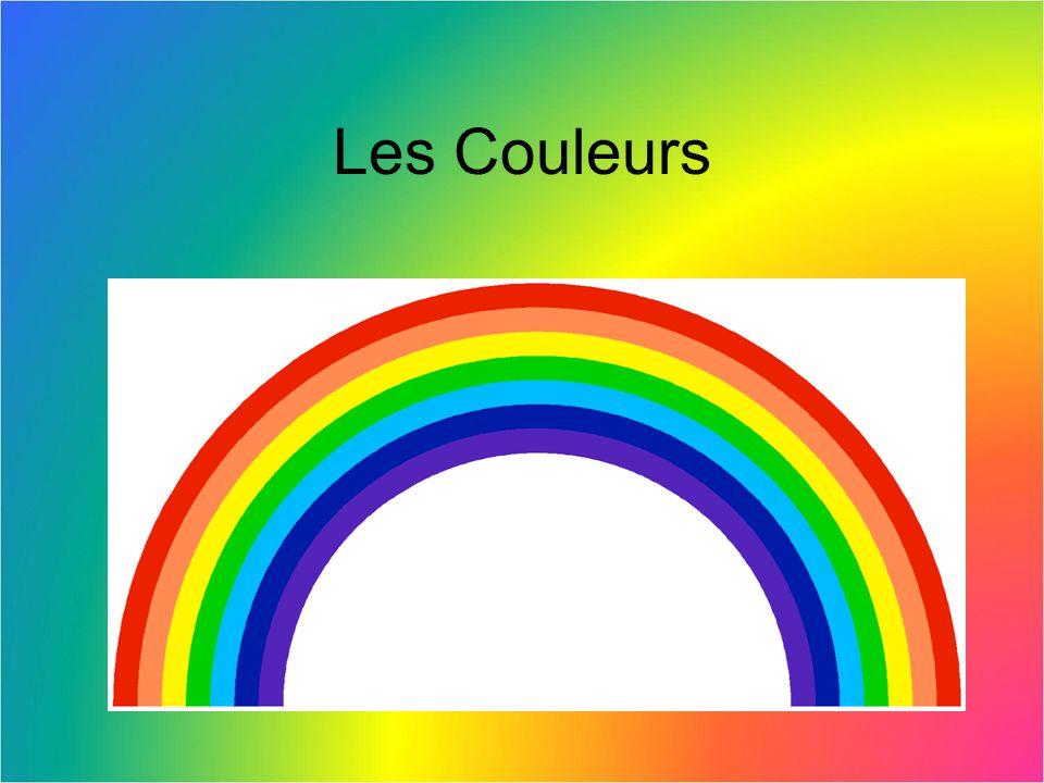 jaune-yellow violet- purple marron- brown orange- orange vert- green gris- gray noir- black blanc- white rouge- red bleu- blue rose-pink