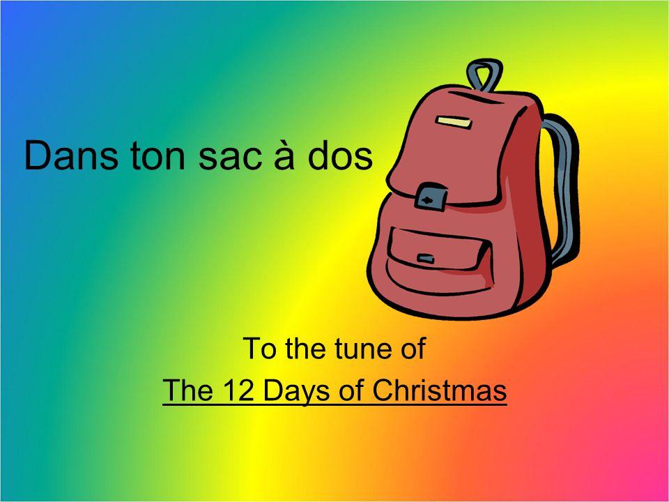 Dans ton sac à dos, quest-ce quil y a.