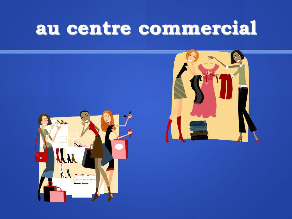 au centre commercial