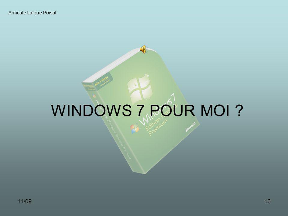 11/0912 Amicale Laïque Poisat Nouvelle Sécurité : Antivirus, Antispyware et Pare-feu Microsoft gratuits Système de cryptage de données intégré et gratuit Nouvelle Gestion des Fichiers Wordpad : menu ruban comme dans 0ffice 2007 Enregistrements des fichiers aux formats Open Office ou Office 2007 Paint : menu ruban comme dans Office 2007 Nouveaux outils GPS : la fonction sera intégrée à Windows 7 et, sur les PC équipés des capteurs correspondants Windows Media Player 12 : Reconnaît de nombreux formats dont le DivX Enregistreur dActions Permet de sentraider pour résoudre des problèmes informatiques Téléchargements Optionnels Pour retrouver les logiciels « natifs » Microsoft (Messenger, Movie Maker… il faudra désormais les télécharger à partir de Windows Live