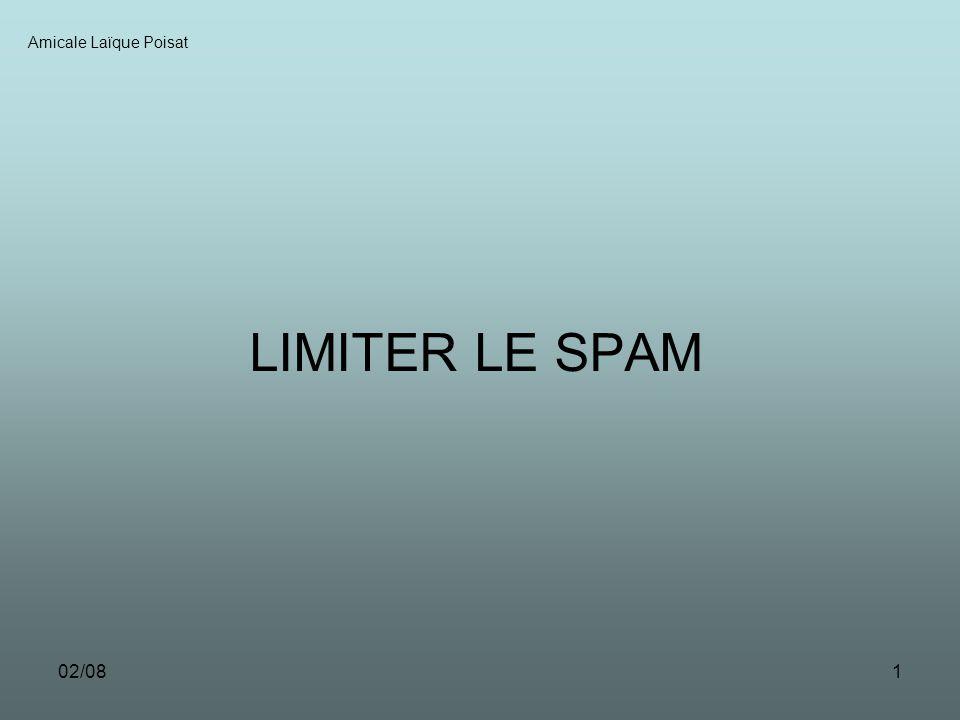 02/081 LIMITER LE SPAM Amicale Laïque Poisat