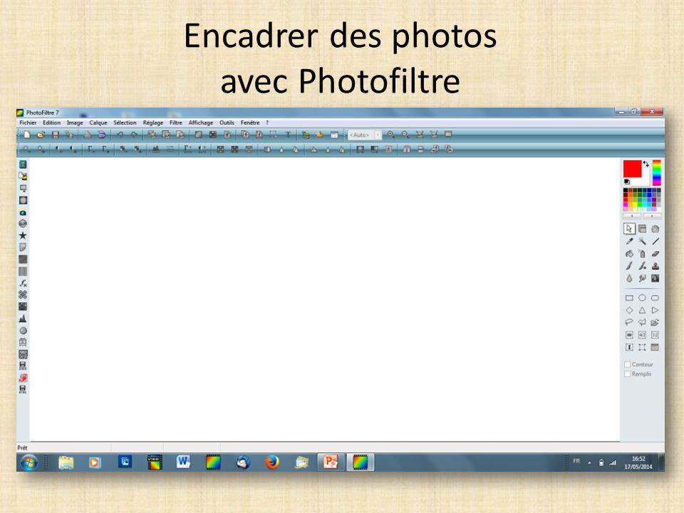 Les outils proposés par le logiciel pour encadrer: image encadrement extérieur filtre encadrement
