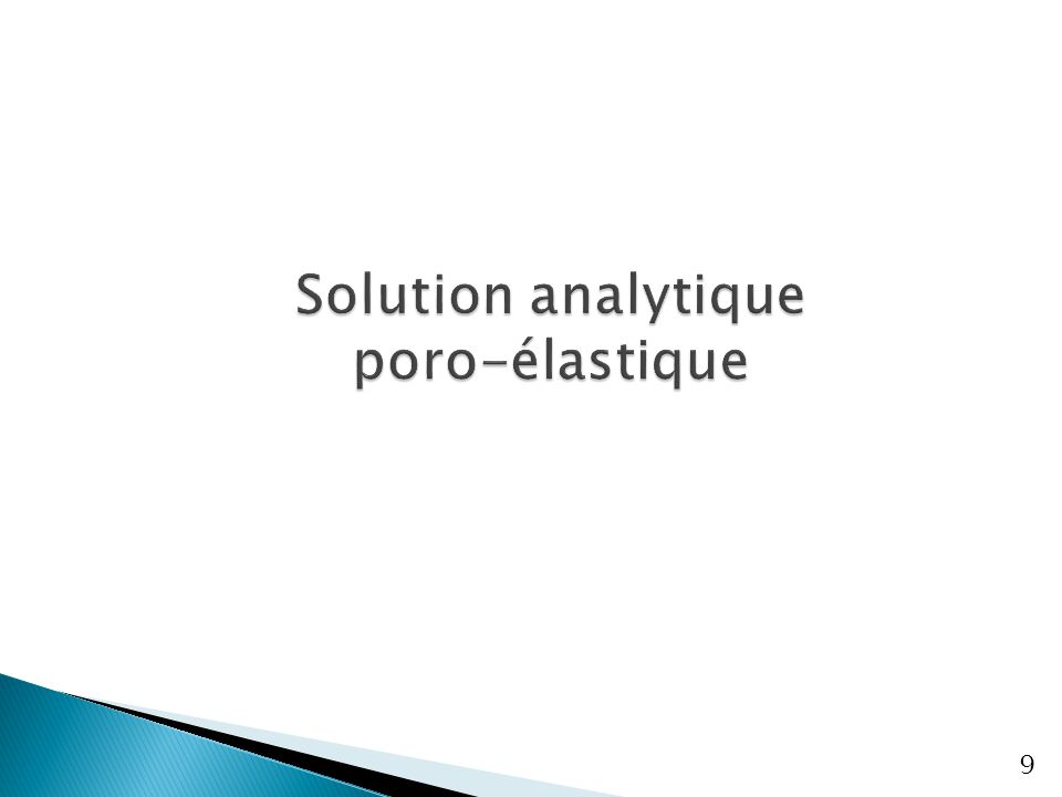 10 Contexte Solution analytique Solution semi- analytique Solutions numériques Conclusions & perspectives Transformation de Laplace Inversion analytique de la transformée de Laplace En variables adimensionnelles : Solution analytique (géométrie sphérique)