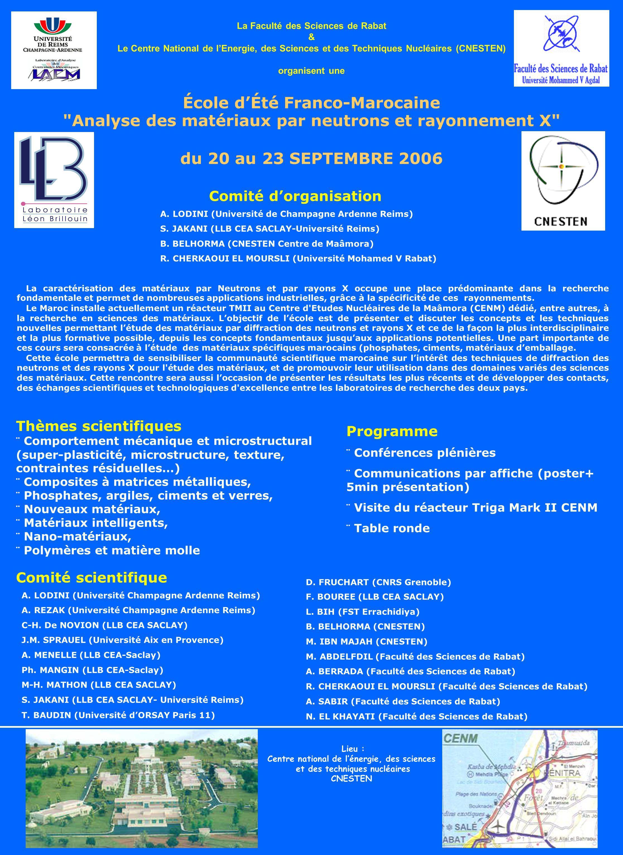 La Faculté des Sciences de Rabat & Le Centre National de lEnergie, des Sciences et des Techniques Nucléaires (CNESTEN) organisent une École dÉté Franc