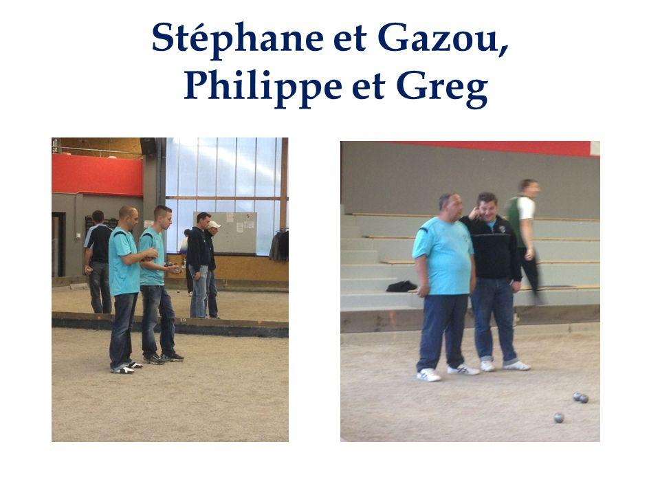 Stéphane et Gazou, Philippe et Greg