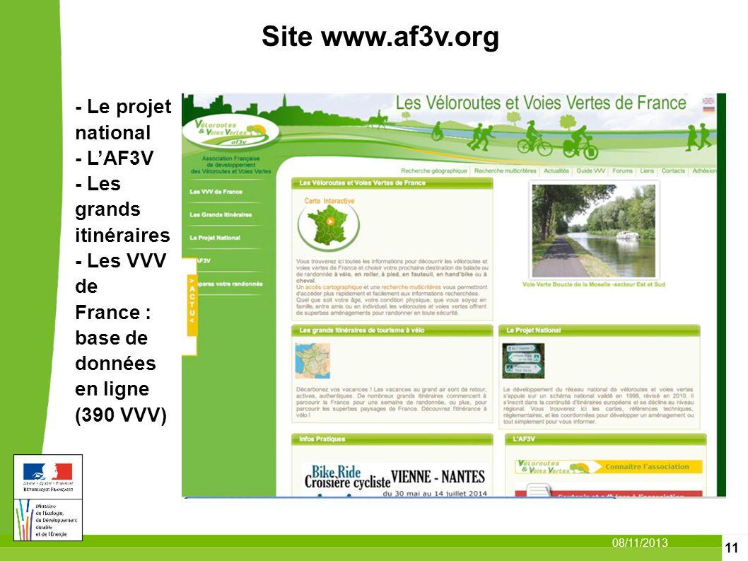 11 08/11/2013 - Le projet national - LAF3V - Les grands itinéraires - Les VVV de France : base de données en ligne (390 VVV) Site www.af3v.org