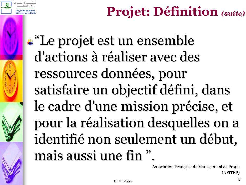 16 Un projet se définit comme une démarche spécifique, qui permet de structurer méthodiquement et progressivement une réalité à venir. Un projet est d
