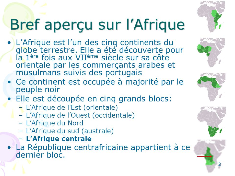 Localisation du Centrafrique La République Centrafricaine (RCA), aussi appelée Centrafrique, est un pays continental et sans accès à la mer Elle est entourée par le Cameroun à l ouest, le Tchad au nord, le Soudan à l est, la République démocratique du Congo et la République du Congo au sud.