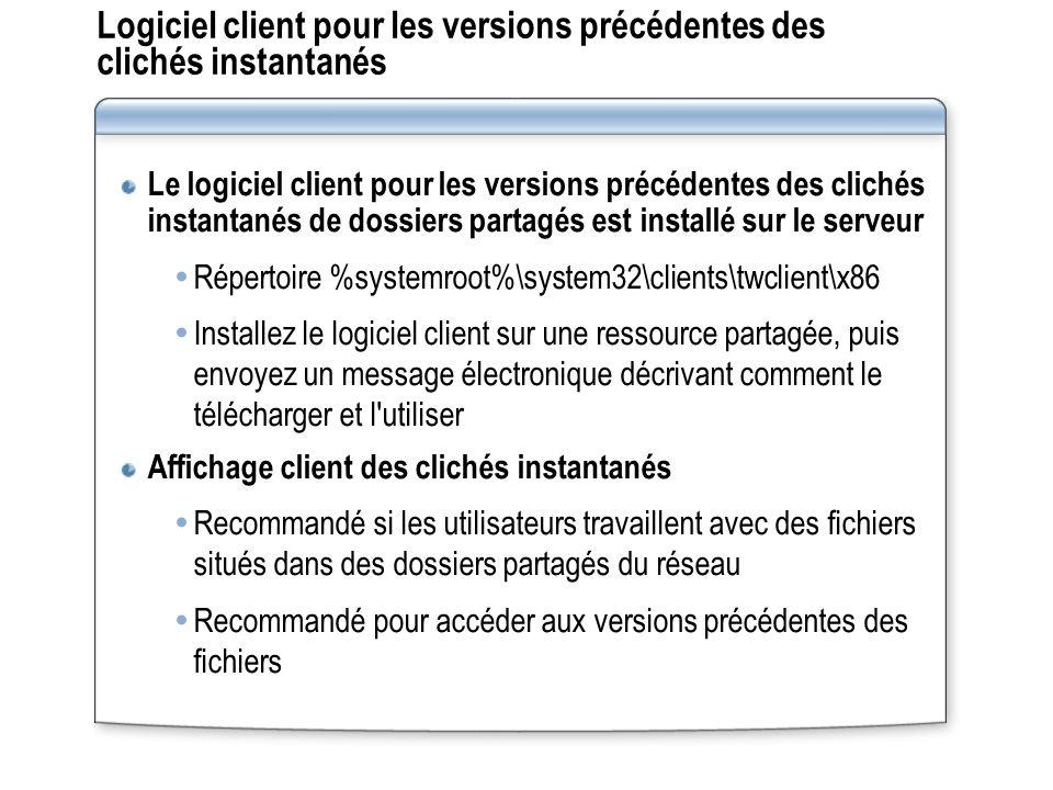 Comment afficher les versions précédentes du logiciel client .