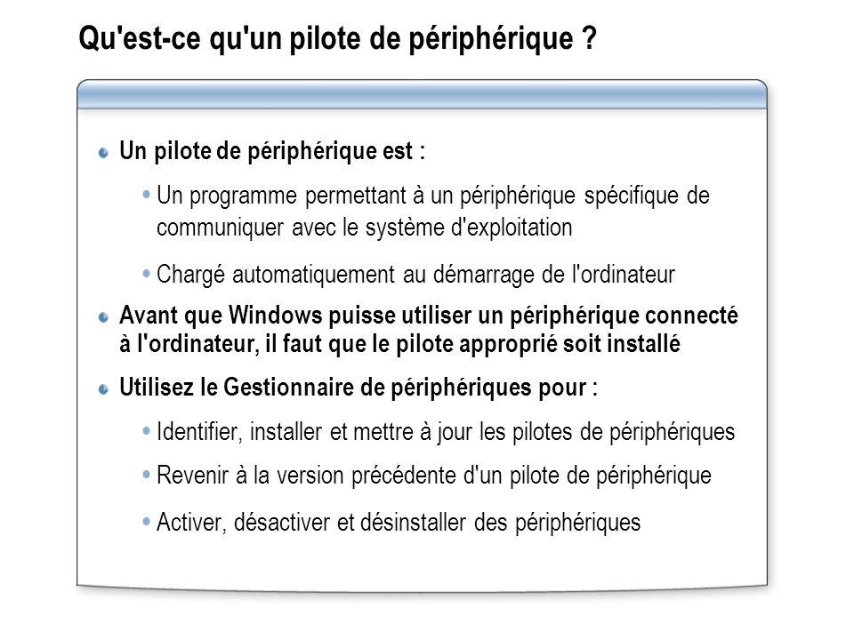 Désinstallation des périphériques et de leurs pilotes Si vous utilisez le Gestionnaire de périphériques pour désinstaller un pilote de périphérique, le pilote est supprimé de la mémoire mais pas du disque dur Pour désinstaller un périphérique Plug-and-Play, déconnectez ou supprimez le périphérique de l ordinateur Désactivez un périphérique plug-and-play, plutôt que de le désinstaller, si vous ne voulez pas l activer mais qu il reste connecté à l ordinateur (dans le cas d un modem, par exemple)