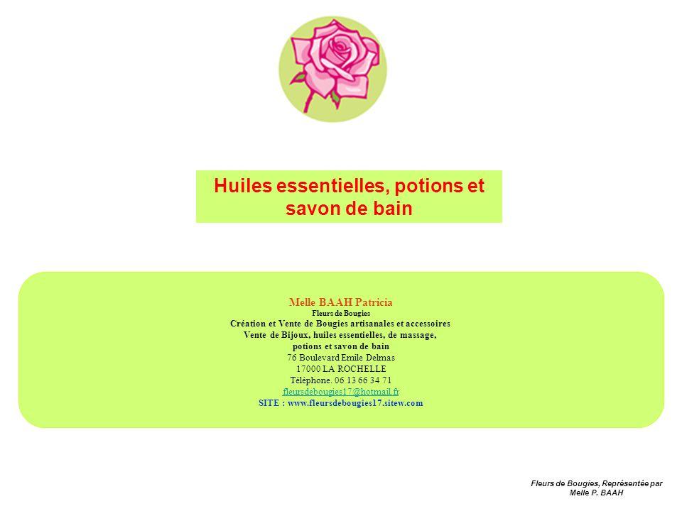 Melle BAAH Patricia Fleurs de Bougies Création et Vente de Bougies artisanales et accessoires Vente de Bijoux, huiles essentielles, de massage, potion