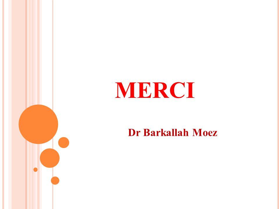 Dr Barkallah Moez MERCI